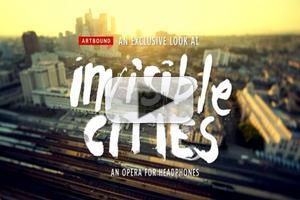 VIDEO: Behind the Scenes of KCET's Artbound and The Industry's INVISIBLE CITIES