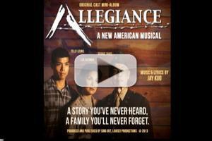 BWW World Premiere Exclusive! ALLEGIANCE First Listen & First Video Footage