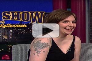 VIDEO: Lena Dunham Talks New Year's Eve Conga on LETTERMAN