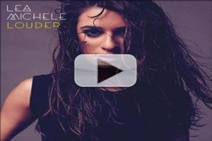 FIRST LISTEN: Lea Michele Premieres Newest Single 'Louder'