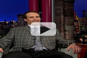 VIDEO: Drew Brees Talks Super Bowl, Richard Sherman on LETTERMAN
