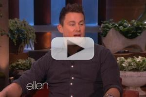 VIDEO: Channing Tatum Talks Oscars, Fatherhood & More on ELLEN