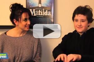 STAGE TUBE: Kids' Night on Broadway Spotlight- MATILDA's Lesli Margherita & Jack Broderick