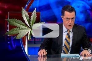VIDEO: Stephen Talks Recreational Marijuana on COLBERT