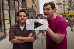 VIDEO: BILLY ON THE STREET Asks: Would You Have Sex With Paul Rudd?