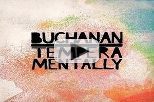 VIDEO: Check Out Buchanan's New Lyric Video for TEMPERAMENTALLY