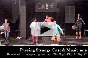 STAGE TUBE: In Rehearsal with Cast of Mixed Blood's PASSING STRANGE, Opening 4/25