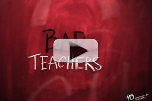 VIDEO: Sneak Peek - Investigation Discovery's New Mini-Series BAD TEACHERS
