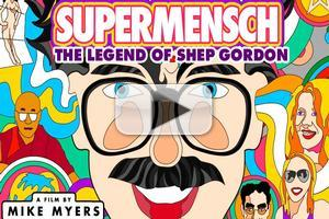 VIDEO: First Look - Trailer for Mike Meyer's Documentary SUPERMENSCH: THE LEGEND OF SHEP GORDON