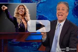 VIDEO: Beyonce on Broadway? Jon Stewart Ponders Possible Casting on 'The Daily Show'