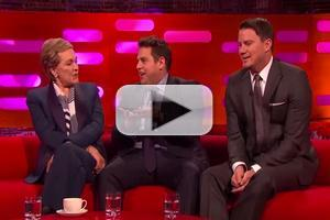 VIDEO: Watch Julie Andrews Make '22 Jump Street's Jonah Hill & Channing Tatum Blush