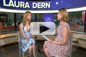 VIDEO: Laura Dern Talks 'FAULT IN OUR STARS' on Today