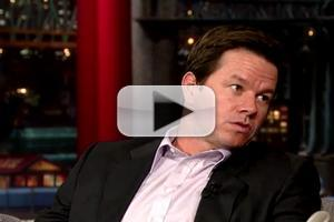VIDEO: 'Transformers' Star Mark Wahlberg Wants to Be Dave's Bodyguard on LETTERMAN