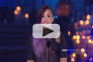 VIDEO: Sneak Peek - Demi Lovato Reveals Her Late Grandfather Was Gay at Logo TV's Trailblazers Event
