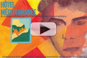 STAGE TUBE: New Teaser for Hotel Mediterranee, Two Performances Only