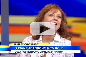 VIDEO: Susan Sarandon Talks Favorite Moments from New Comedy TAMMY on GMA