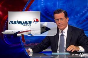 VIDEO: Stephen Addresses Malaysia Airlines Tragedy & Middle East Cease-Fire on COLBERT