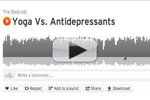 STAGE TUBE: THE BODCAST Talks Yoga Vs. Antidepressants