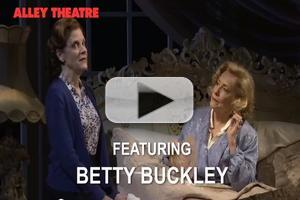 STAGE TUBE: First Look at Trailer for THE OLD FRIENDS at Alley Theatre - Betty Buckley, Hallie Foote & More!