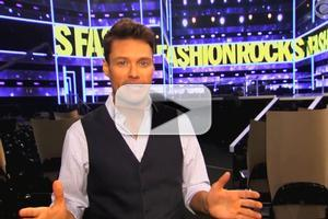 VIDEO: Ryan Seacrest Takes You Behind-the-Scenes of CBS's FASHION ROCKS