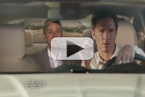 VIDEO: Watch ELLEN Spoof Matthew McConaughey's Lincoln TV Spot!