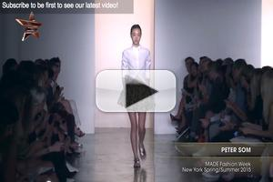 VIDEO: PETER SOM MADE Fashion Week New York Spring Summer 2015
