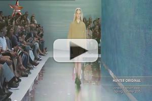 VIDEO: Hunter Original London Fashion Week Spring Summer 2015