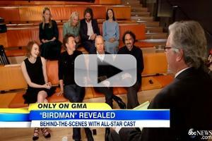 VIDEO: Michael Keaton, Emma Stone & BIRDMAN Cast Speak with GMA