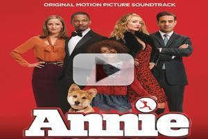 Full ANNIE Original Motion Picture Soundtrack Now Available to Stream on Spotify!