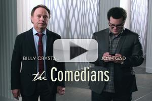 STAGE TUBE: New Teasers for FX's THE COMEDIANS Starring Josh Gad & Billy Crystal