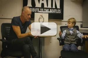 STAGE TUBE: 6-Year-Old Theater Critic Interviews Sting