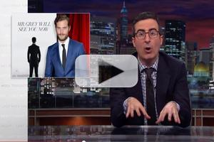VIDEO: John Oliver Shares 50 SHADES OF GREY Audition Tape