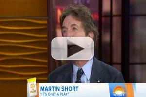 VIDEO: IT'S ONLY A PLAY's Martin Short Reveals He Was 'Hesitant' to Take on Lead Role