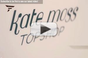 VIDEO: TOPSHOP X KATE MOSS Launch Party SpringSummer 2014