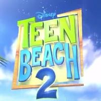 Scoop: TEEN BEACH 2 on Disney Channel - Friday, June 26, 2015