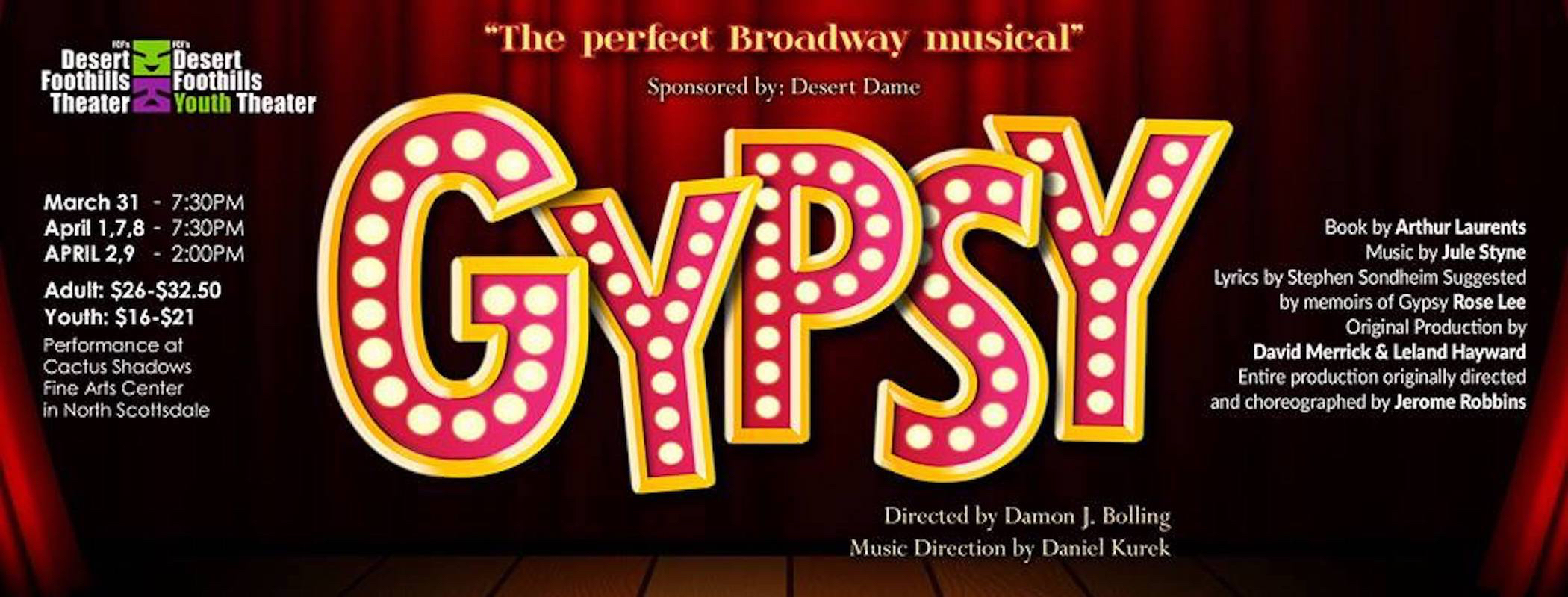 BWW Review: GYPSY at Desert Foothills Theater