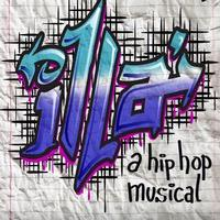 STAGE TUBE: iLLA: A NEW HIP HOP MUSICAL Releases New Video Ahead of NYMF