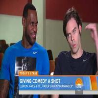 VIDEO: LeBron James & Bill Hader Talk New Comedy 'Trainwreck' on TODAY