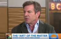 VIDEO: Dennis Quaid Talks New Series THE ART OF MORE on 'Today'