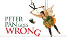 STAGE TUBE: New Trailer For PETER PAN GOES WRONG!