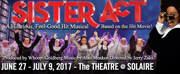 SISTER ACT On Tour Comes to Manila, 6/27-7/9