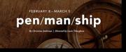 BWW Review: PEN/MAN/SHIP