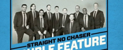 Straight No Chaser to Return to Overture This September