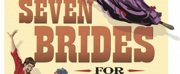 Music Theatre of ID Presents SEVEN BRIDES FOR SEVEN BROTHERS