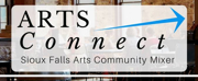 Sioux Falls Arts Council to Host First Arts Community Mixer