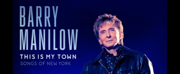Barry Manilow Sets Spring Release for New Album 'THIS IS MY TOWN'