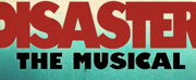 Cast Set for New England Premiere of DIASTER! THE MUSICAL