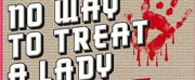 Stage Door Theatre Presents NO WAY TO TREAT A LADY