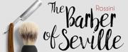 Opera San Antonio Presents THE BARBER OF SEVILLE, 5/6-7