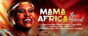 MAMA AFRICA: THE MUSICAL Coming to South Africa, UK and Nigeria